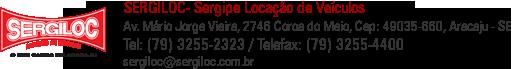 Av. Mario Jorge Vieira, 2746 Coroa do Meio , Cep: 49035-660 Aracaju - SE / Telefax: (79) 3255-2323, E-mail sergiloc@sergiloc.com.br